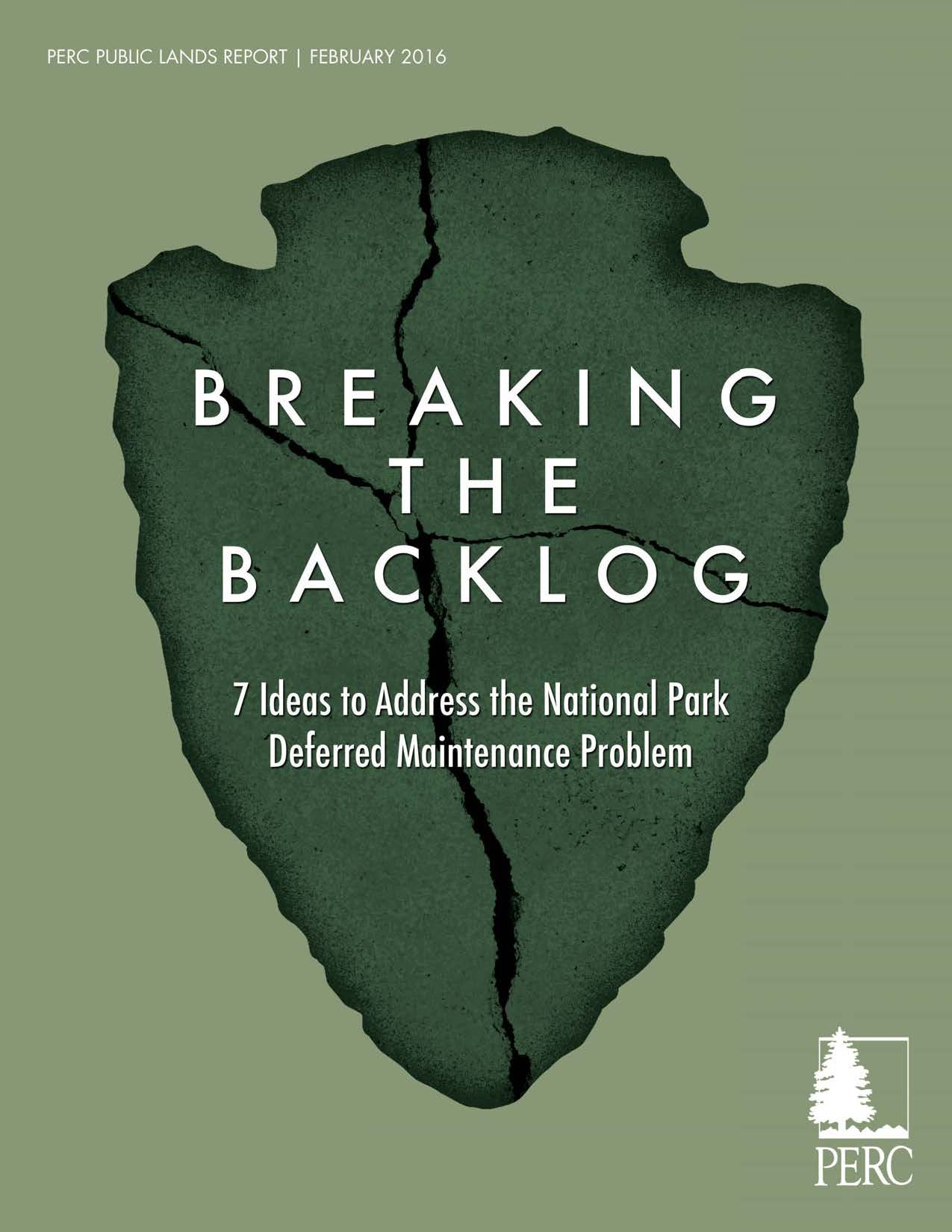 Breaking the Backlog: Deferred Maintenance in our National Parks